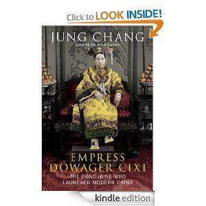 Amazon.com: Empress Dowager Cixi eBook: Jung Chang: Kindle Store