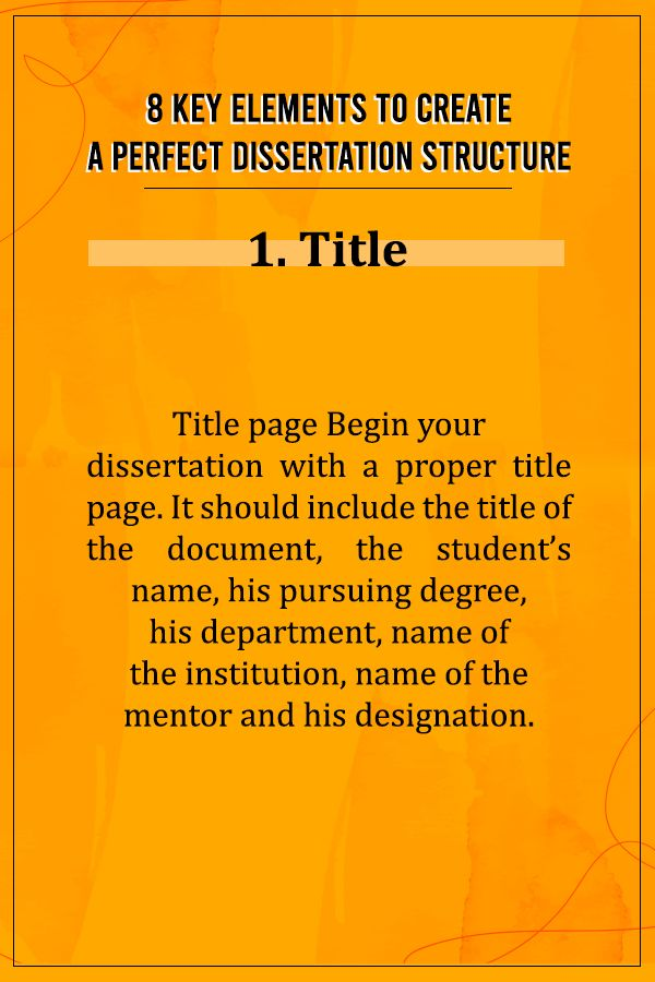 8 Key Element To Create A Perfect Dissertation Structure Writing Help In 2020 Services Of