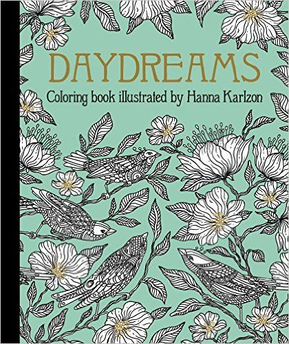 Day Dreams Dagdrommar Coloring Book By Swedish Illustrator Artist Hanna Karlzon