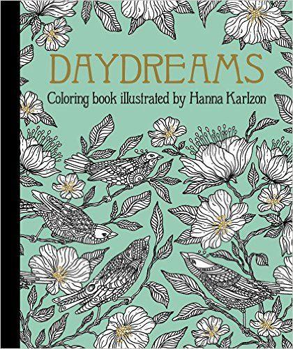Day Dreams Dagdrommar Coloring Book By Swedish Illustrator Artist Hanna Karlzon
