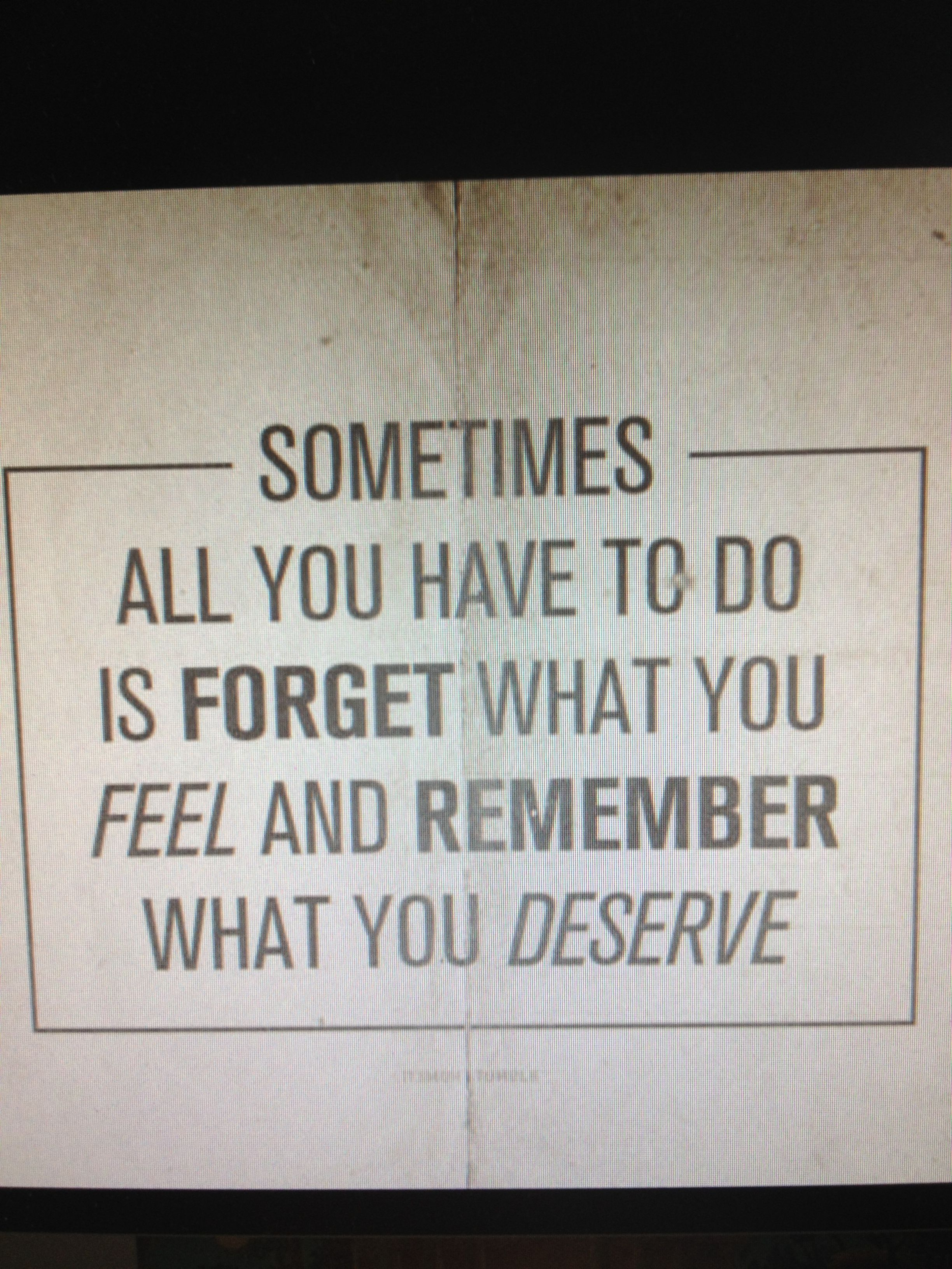 remember what you deserve | Inspirational divorce quotes
