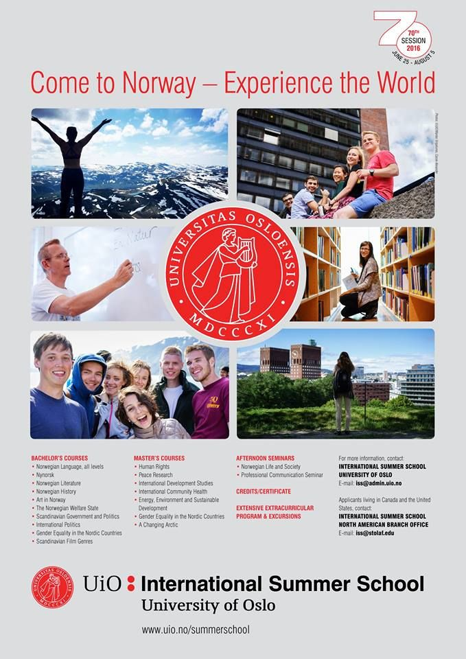 University Of Oslo International Summer School 2016 Norway Scholarships Available To Attend Scholarships Summer School International Scholarships
