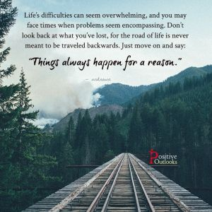 Don't Look Back At What You've Lost | Positive Outlooks Blog