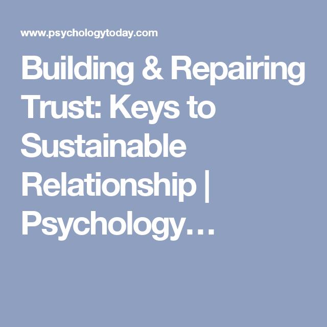 Building & Repairing Trust: Keys to Sustainable Relationship