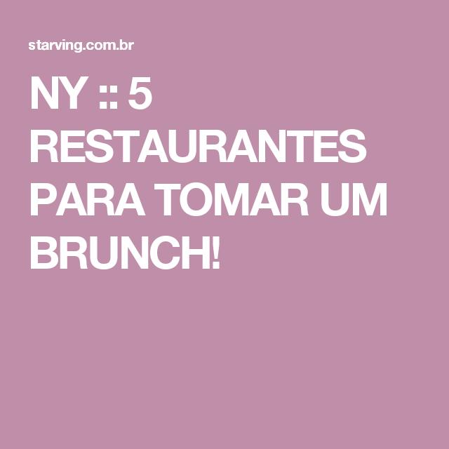 NY :: 5 RESTAURANTES PARA TOMAR UM BRUNCH!