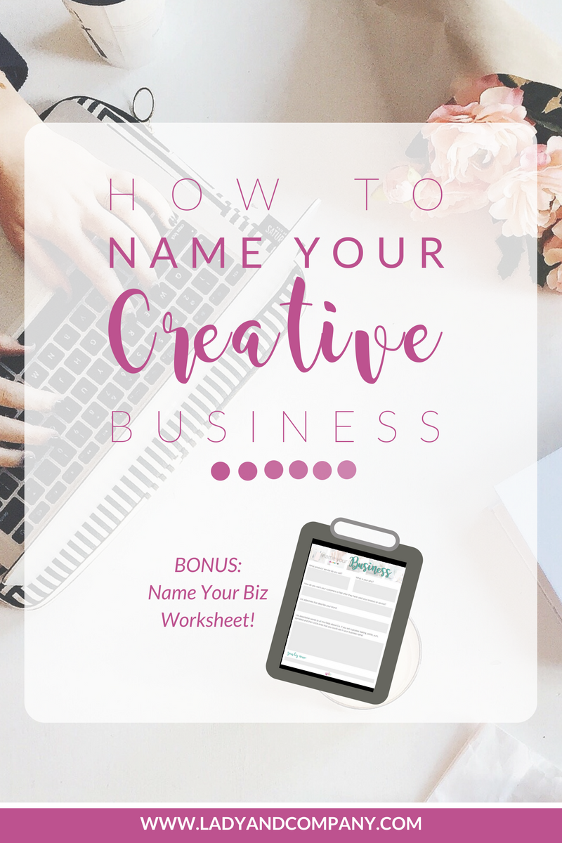 How to Name Your Creative Business | Girl Boss Blogging Squad