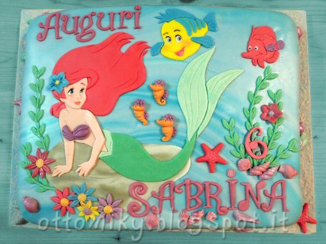 Otto&Miky: In fondo al mar... - Torta Sirenetta Ariel!!!