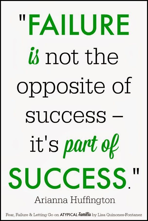 "Inspirational Quotes About Failure: ""Failure Is Not The Opposite Of Success—it's Part Of"