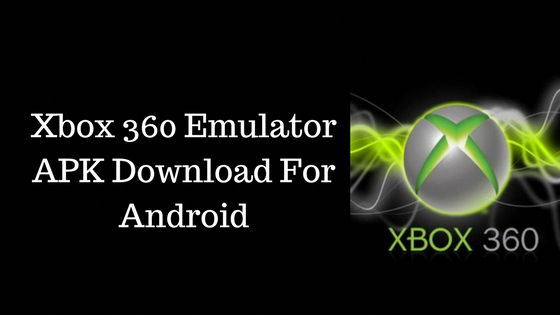 Xbox One Emulator Download For Android