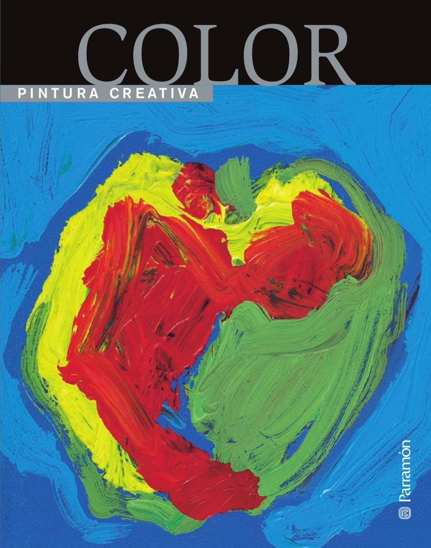 Pintura Creativa Color Ideas Creativas De Pintura Creatividad Libros De Dibujo Pdf