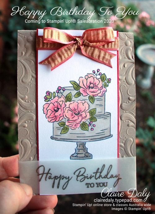 Stampin Up Saleabration 2020 In Australia Happy Birthday To You In 2020 Happy Birthday To You Stamping Up Cards Birthday Cake Card