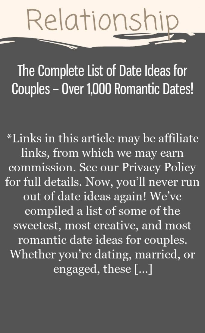 The Complete List of Date Ideas for Couples – Over 1,000 Romantic Dates!