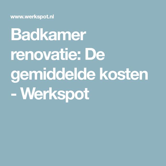 Badkamer renovatie: De gemiddelde kosten - Werkspot | Badkamer ...