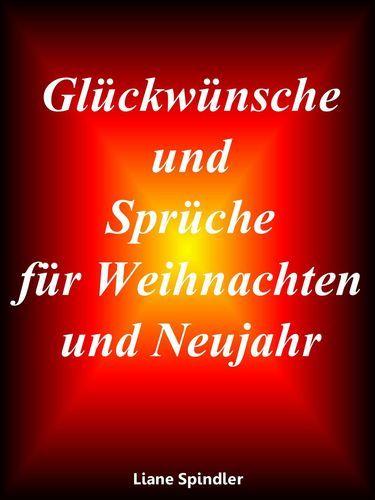 Weihnachts Und Neujahrswünsche Sprüche   Weihnachten   Pinterest ...