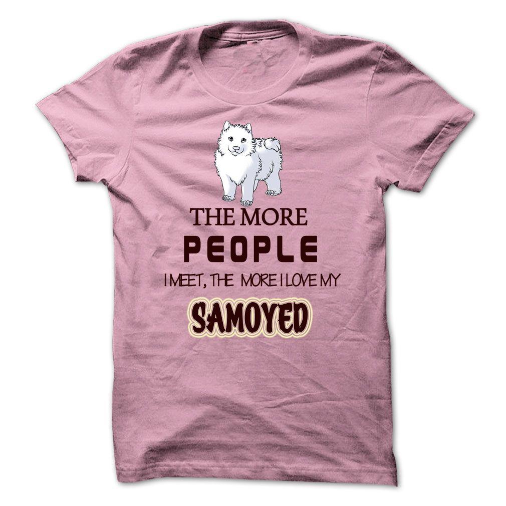 Short Sleeve Shirts I Love My Samoyed Tee Shirt