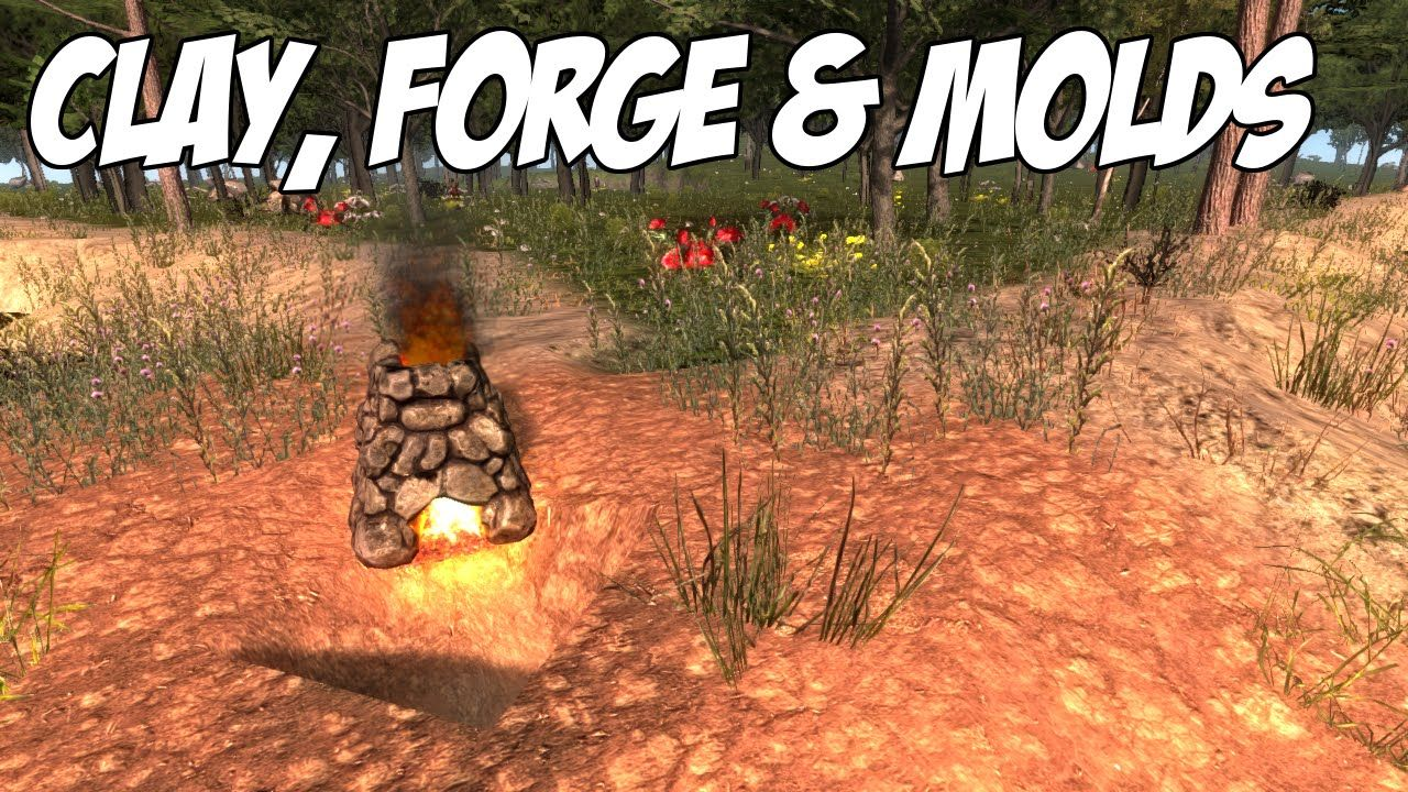 7 Days To Die Tutorial Clay Forge Molds 7 Days To Die Day