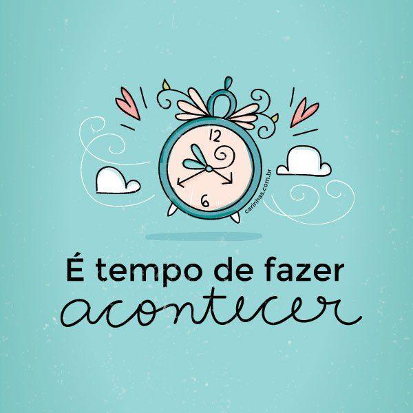 Wallpaper De Janeiro é Tempo De Fazer Acontecer Quotes