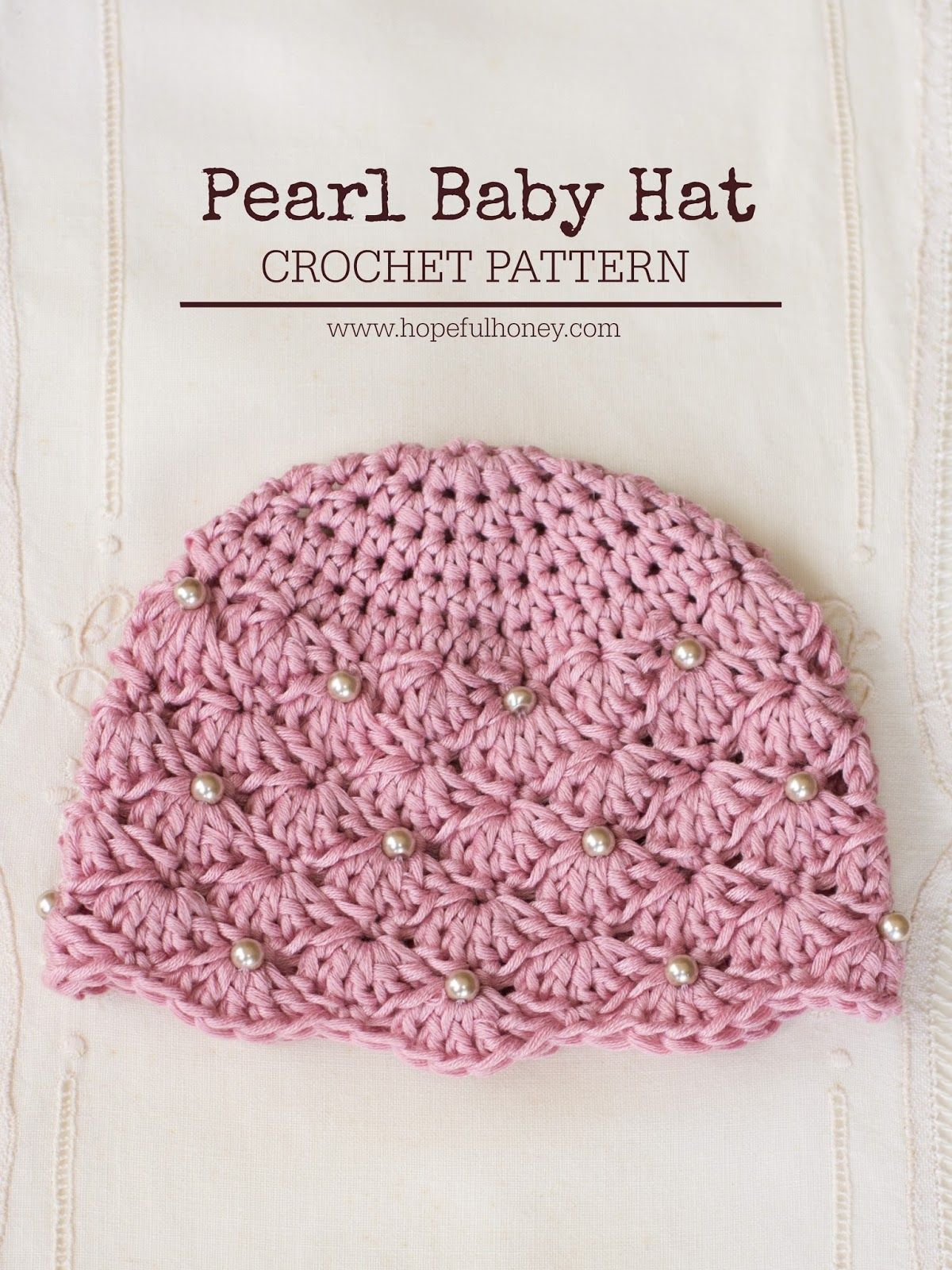 Vintage Pearl Baby Hat Crochet Pattern | Baby hats, Free crochet and ...
