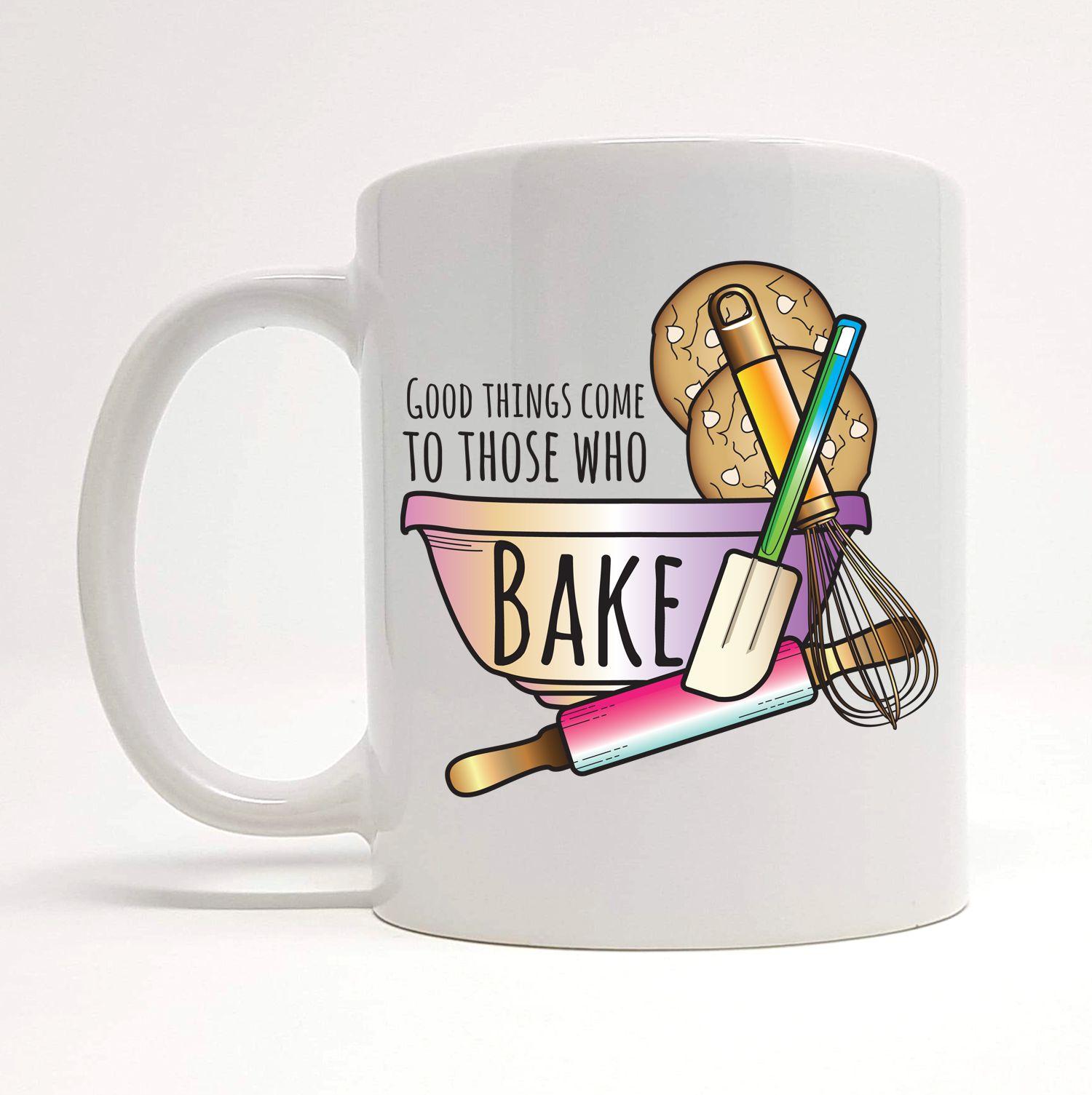 Baking Lover Mug Novelty Mug Funny Mugs Good Things