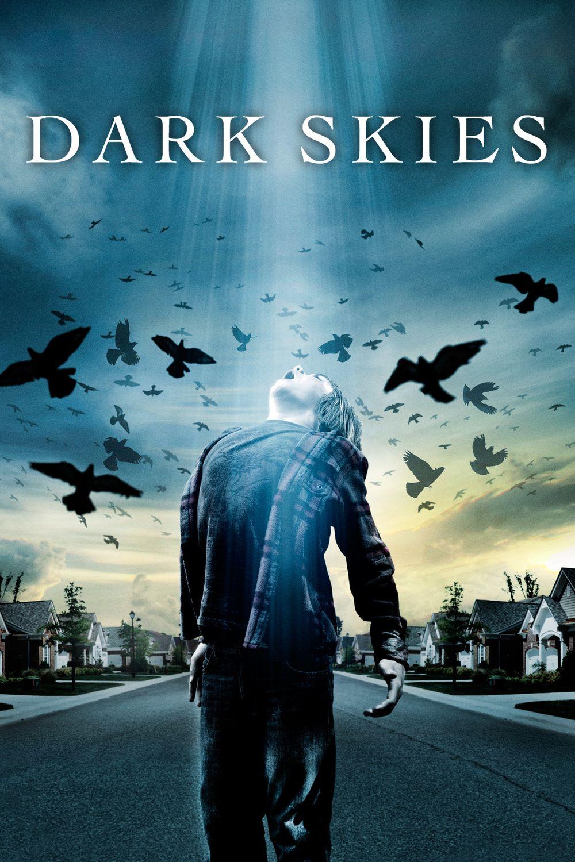 click image to watch Dark Skies (2013) Dark skies, Good