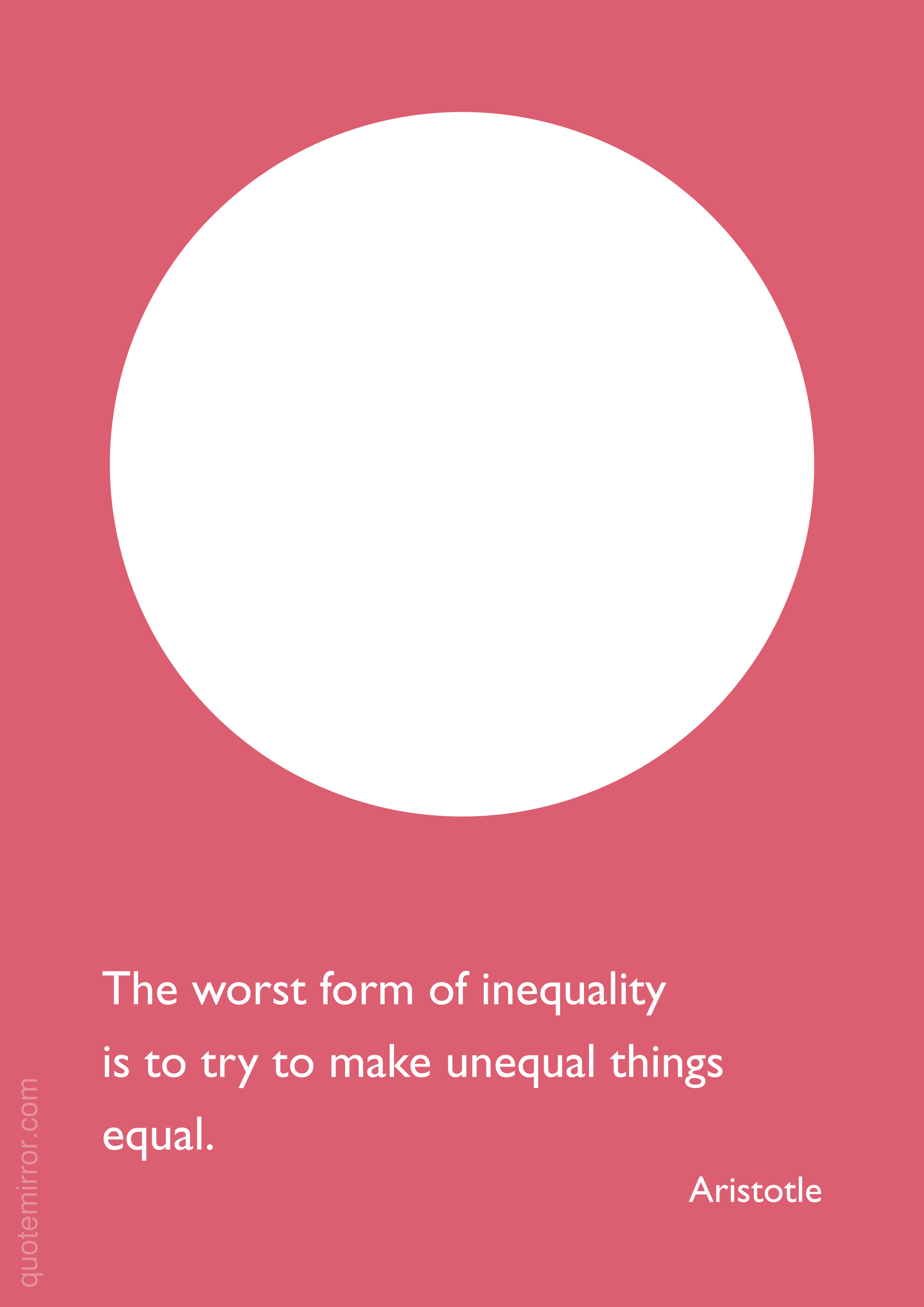 The Worst Form Of Inequality