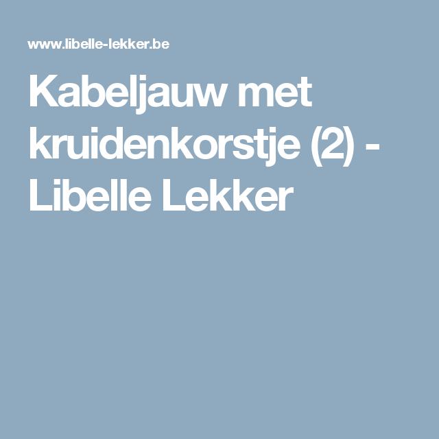Kabeljauw met kruidenkorstje (2) - Libelle Lekker