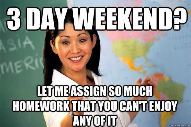 Unhelpful High School Teacher School Quotes Funny School Quotes Funny School Memes