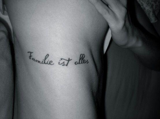 Family is everything, German | German tattoo, Tattoos, Cute ...