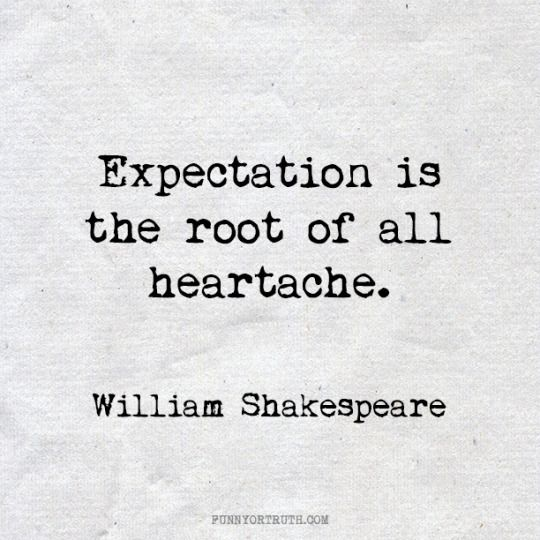 Quotes About Being Let Down How often 'Expectation