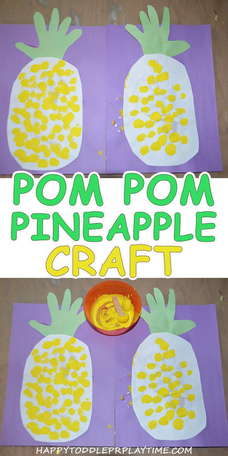 Pom Pom Painted Pineapple Craft Toddler Classroom Daycare Crafts