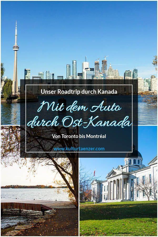 Mit dem Auto durch Ost-Kanada - Von Toronto bis Montréal