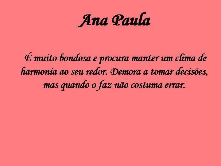 Ana Paula Significados Dos Nomes Nomes Tomando Decisoes