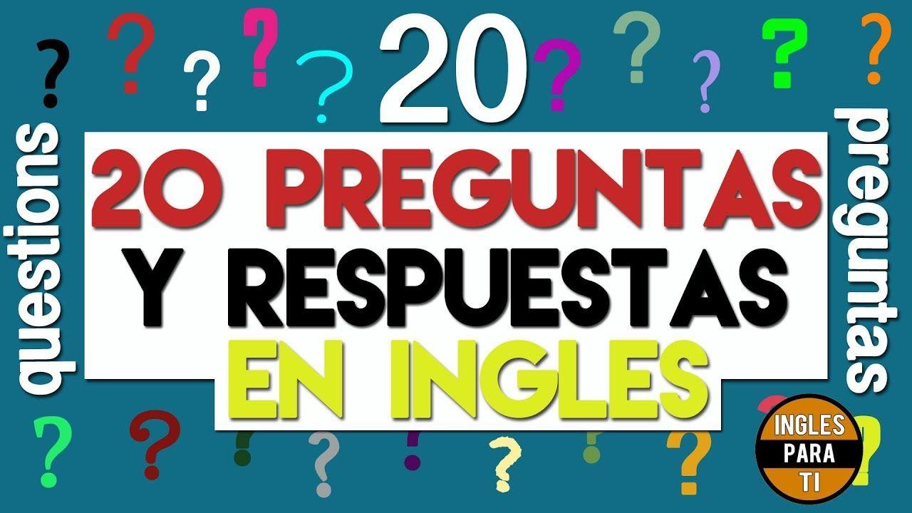 20 Preguntas Y Respuestas En Ingles Basico Para Principiantes Youtube Mundo Ingles Basico Para Principiantes Como Hacer Oracion Conversaciones En Ingles