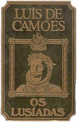 Luis Vaz De Camoes Os Lusiadas 1572 Livro Classico