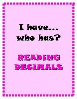 I have...who has? Reading Decimals