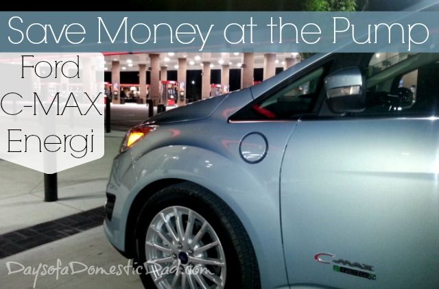 Save Money At The Pump With The Ford C Max Energi Days Of A