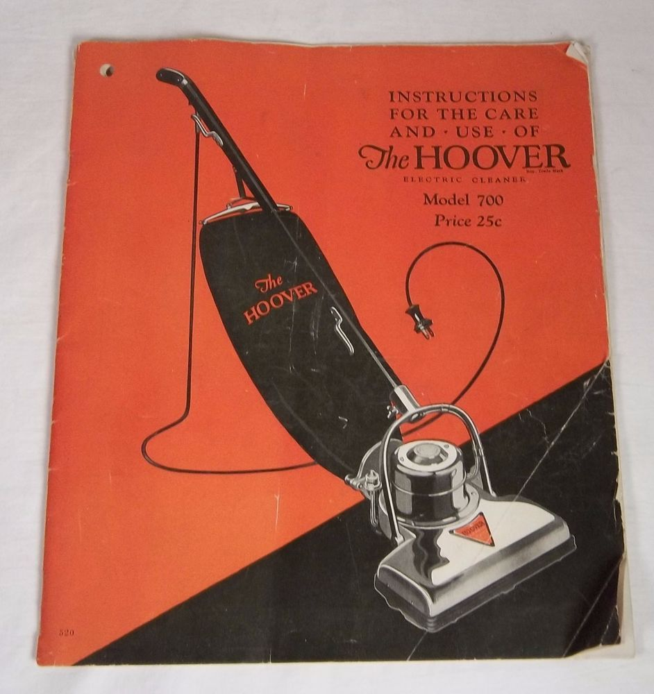 Vintage The Hoover Model 700 Vacuum Cleaner Instructions