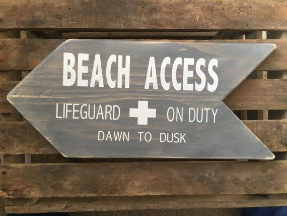 Hey, I found this really awesome Etsy listing at https://www.etsy.com/listing/399250259/beach-access-sign-lifeguard-sign