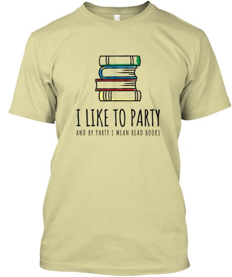 17edf738f7 I Like to Party and by Party I Mean Read Books Funny T Shirt. Neatly  designed tshirt with cute stack of books drawing. Book Reading Lover tee.