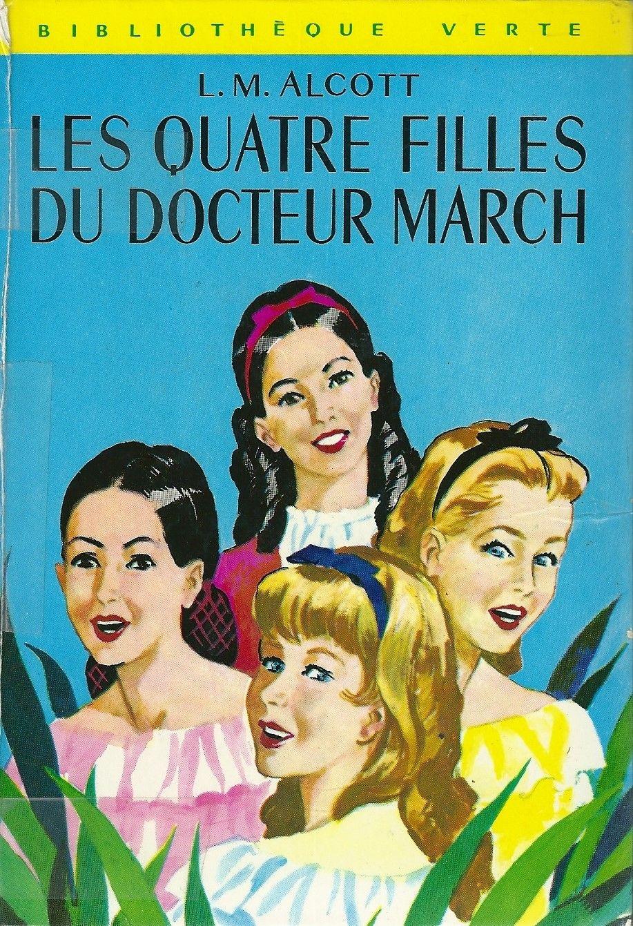 Epingle Par Sylvie Delisle Sur Livres Lus Et Aimes Les Quatre Filles Du Docteur March Livres A Lire Livre Jeunesse