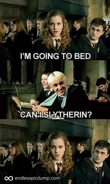 Can I Slytherin Harry Potter Puns Harry Potter Memes Hilarious Harry Potter Jokes