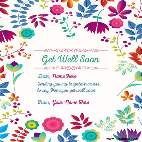 Write Your Name On Get Well Soon Greeting Card Image With Quotes