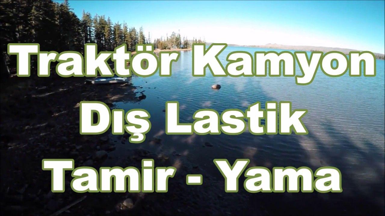 Traktor Kamyon Lastik Tamiri Ve Yama Vedat Usta Do It Yourself Nasi Is Makinasi Traktor Kamyon Lastik Tamiri Nasil Yapilir Buis Ic Youtube Novelty Sign