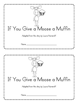 If you give a moose a muffin writing activity for preschoolers