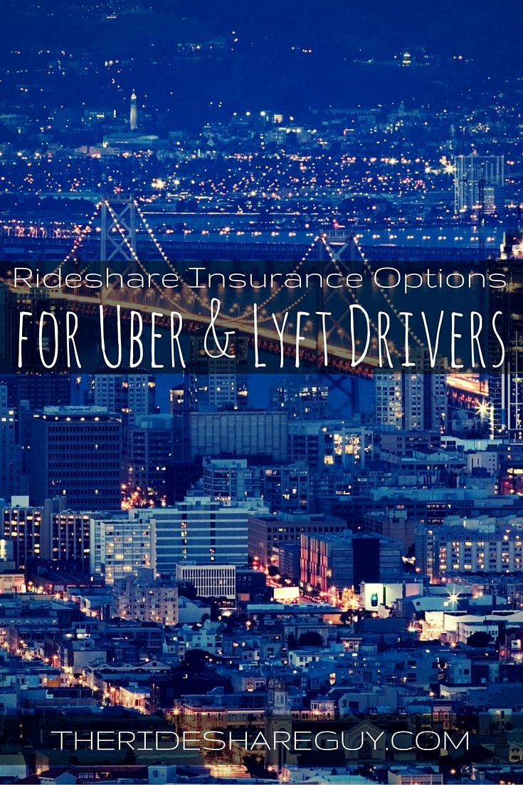 Rideshare Insurance Choices for Uber & Lyft Drivers By
