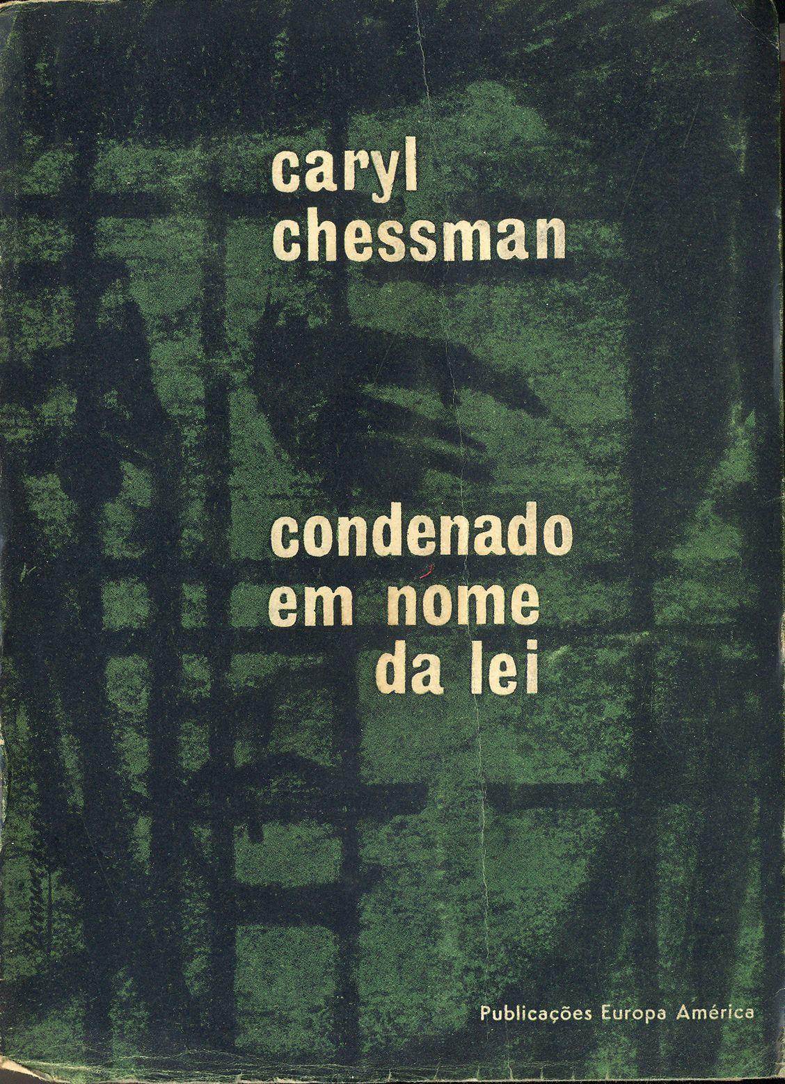 Condenado Em Nome da Lei - Caryl Chessman | Capa de António Domingues