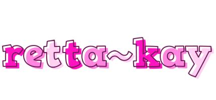 Retta~Kay LOGO * Create Custom Retta~Kay logo * Hello STYLE *