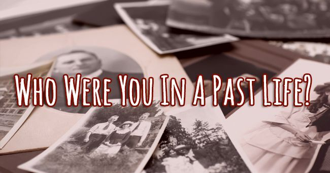 Who Were You In A Past Life? | Quiz Social