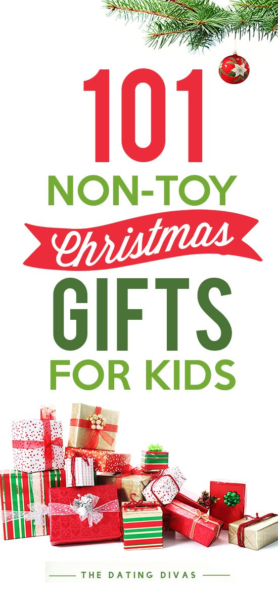 Non Toy Gifts For Kids At Christmas Time The Dating Divas Christmas Gifts Toys Christmas Gifts For Kids Unique Christmas Gifts