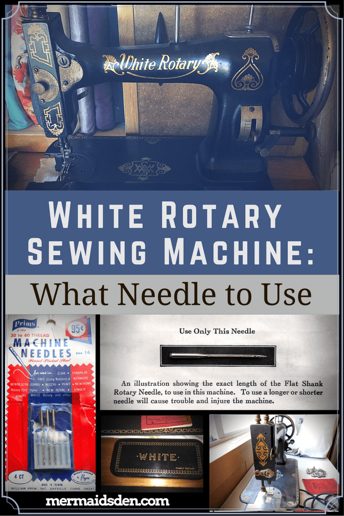 White Rotary Sewing Machine: What Needle to Use | White ...